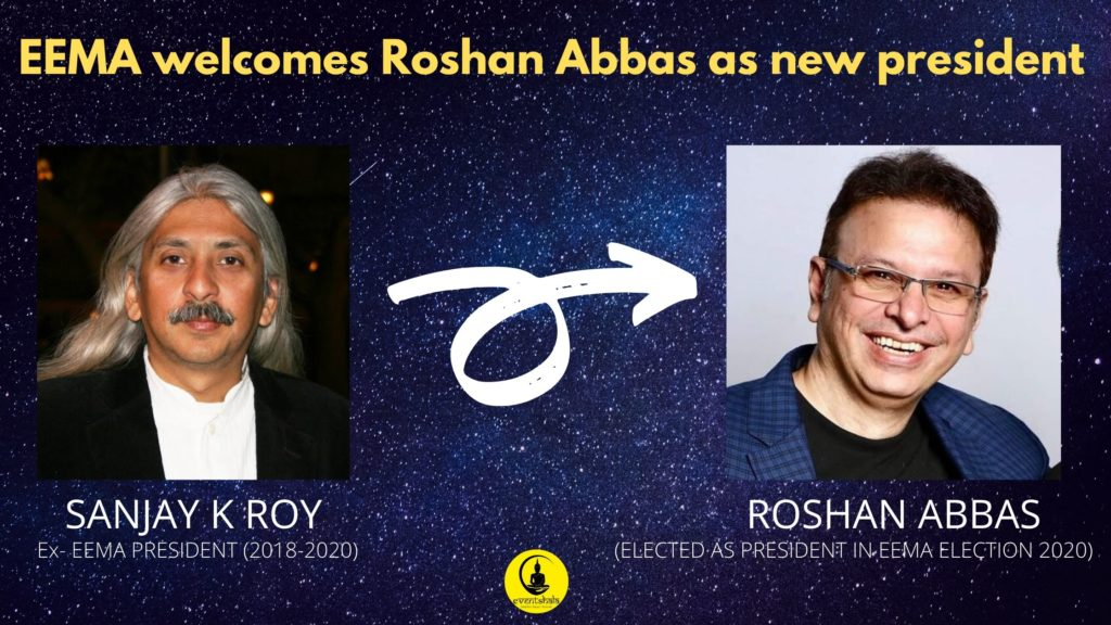 EEMA-welcomes-Roshan-Abbas-as-new-president-eventshala