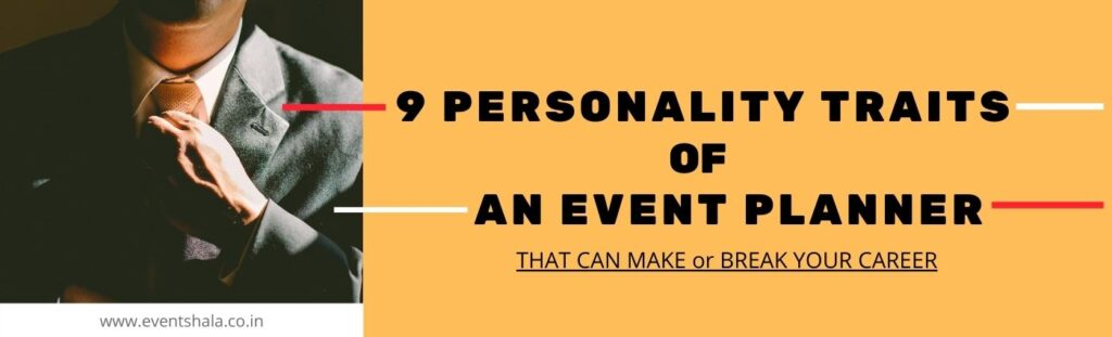 9-personality-traits-of-event-planner