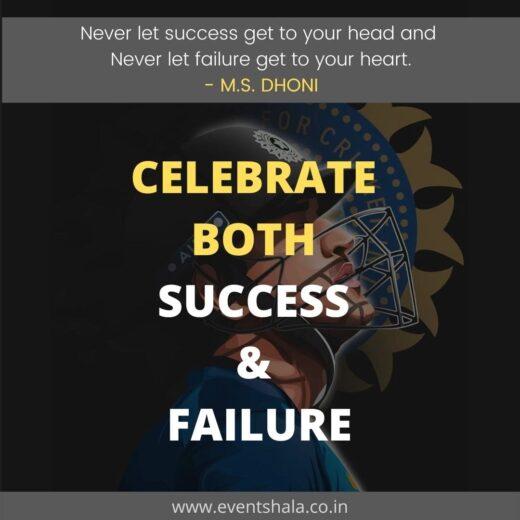 Celebrate-both-success-failure-ms-dhoni